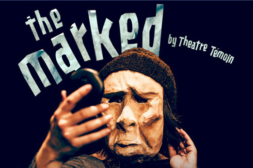 The Marked - Theatre