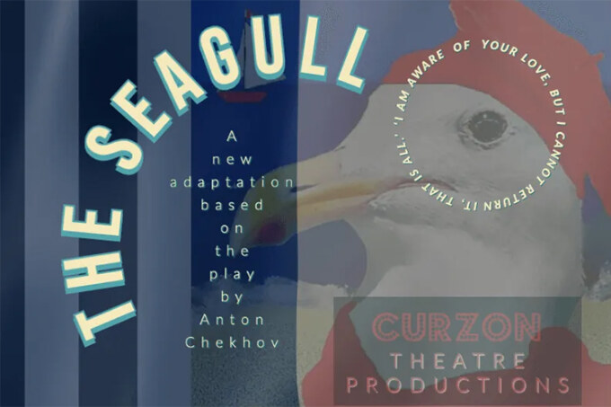 The Seagull, Curzon Theatre Productions
